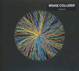 Collider Lyrics Moke
