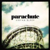 Losing Sleep Lyrics Parachute