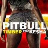Timber (Single) Lyrics Pitbull