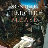 Please Lyrics Sondre Lerche