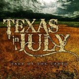 Salt Of The Earth (EP) Lyrics Texas In July