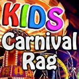 Kids Carnival Rag Lyrics The Amusement Crew