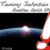 Another Earth Lyrics Tommy Johnson