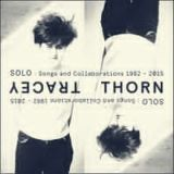 Solo Songs and Collaborations 1982-2015 Lyrics Tracey Thorn