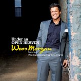 Under An Open Heaven Lyrics Wess Morgan