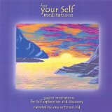 For Your Self: Meditations single Lyrics Amy Saltzman M.D.