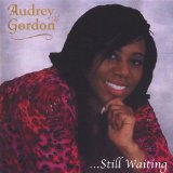 ...Still Waiting Lyrics Audrey Gordon
