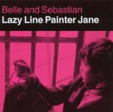 Lazy Line Painter Jane [EP] Lyrics Belle & Sebastian