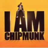I Am Chipmunk Lyrics Chipmunk