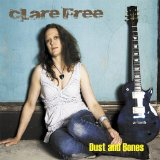 Dust and Bones Lyrics Clare Free