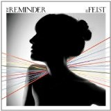 The Reminder Lyrics Feist