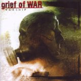 Worship Lyrics Grief Of War