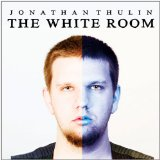 The White Room Lyrics Jonathan Thulin