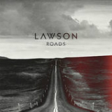 Roads (Single) Lyrics Lawson