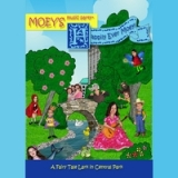 Happily Ever Moey! a Fairy Tale Lark In Central Park Lyrics Moey's Music Party
