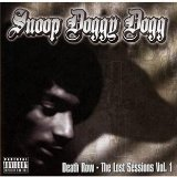 Death Row: The Lost Sessions Vol. 1 Lyrics Snoop Dogg