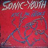 Kill Yr Idols (EP) Lyrics Sonic Youth