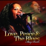 Love Peace & The Blues Lyrics Stacy Brooks