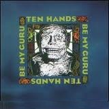 Be My Guru Lyrics Ten Hands