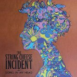 Miscellaneous Lyrics The String Cheese Incident