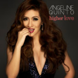 Higher Love Lyrics Angeline Quinto