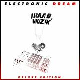 Electronic Dream Lyrics Araabmuzik
