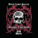 Stronger Than Death Lyrics Black Label Society