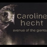 Avenue of the Giants Lyrics Caroline Hecht