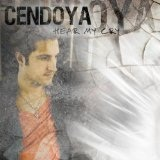 Hear My Cry Lyrics Cendoya