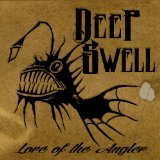 Lore of the Angler Lyrics Deep Swell