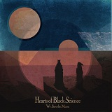 We Saw the Moon (EP) Lyrics Hearts Of Black Sciencea
