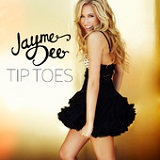 Tip Toes (Single) Lyrics Jayme Dee
