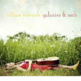Galaxies & Such (EP) Lyrics Jillian Edwards