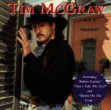 Not A Moment Too Soon Lyrics McGraw Tim