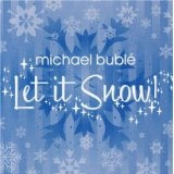Let It Snow Lyrics Michael Buble