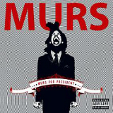 Murs for President Lyrics Murs