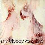 Isn't Anything Lyrics My Bloody Valentine