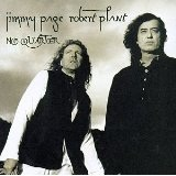 No Quarter: Jimmy Page And Robert Plant Unledded Lyrics Page & Plant