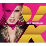 Raise Your Glass (Single) Lyrics Pink