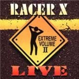 Extreme Volume Live II Lyrics Racer X