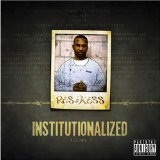 Institutionalized Vol 2 Lyrics Ras Kass