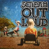 Live It Up Lyrics Scream Out Loud