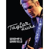 Whomp At The Warfield Lyrics Taylor Hicks