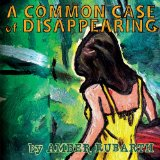A Common Case Of Disappearing Lyrics Amber Rubarth