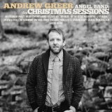 Angel Band: The Christmas Sessions Lyrics Andrew Greer