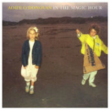 In the Magic Hour Lyrics Aoife O'Donovan