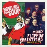 Merry Flippin' Christmas (Volume 1) Lyrics Bowling For Soup