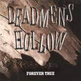 Forever True Lyrics Dead Men's Hollow