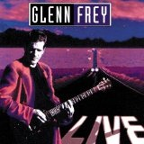 Live Lyrics Glenn Frey