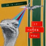 It Hates You Lyrics He Is Legend